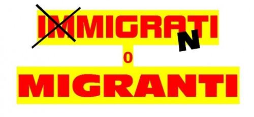 IMMIGRATI O MIGRANTI.jpg